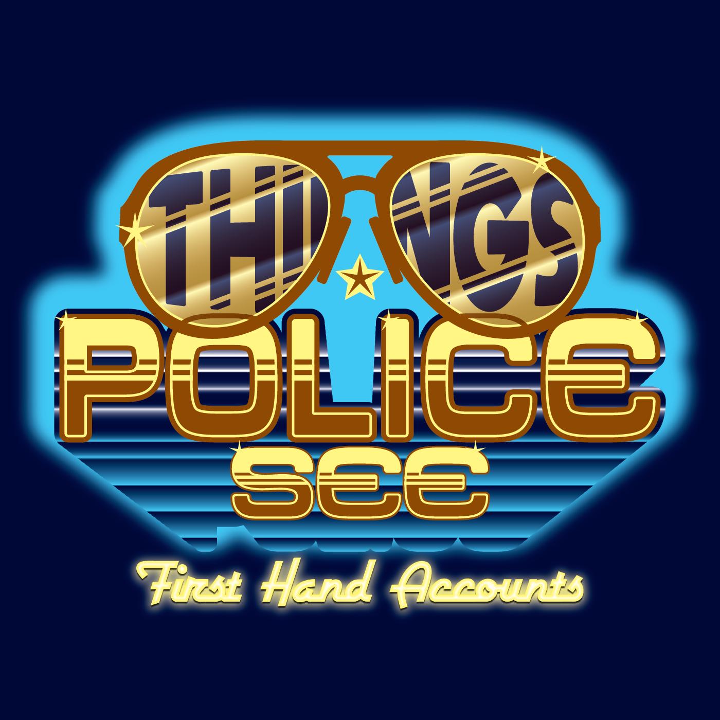 Police podcast